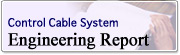 Control Cable System Engineering Report